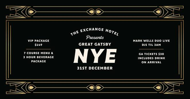 the exchange, the great gatsby, new years eve, 2020, 2021, whats on, dressing up, events, things to do, NSW, newcastle,