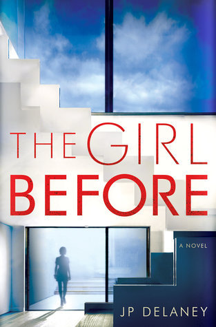 the girl before, JP Delaney, thriller, mystery