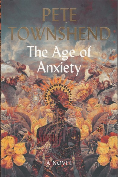anxiety, age, townshend, pete, book, novel