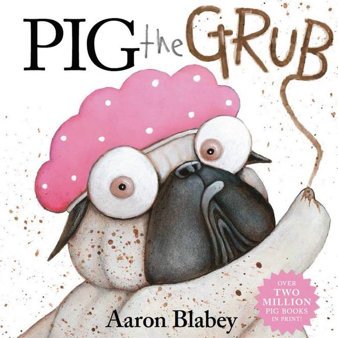 Pig the Grub Aaron Blabey
