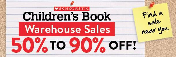 Scholastic Childrens book warehouse sales