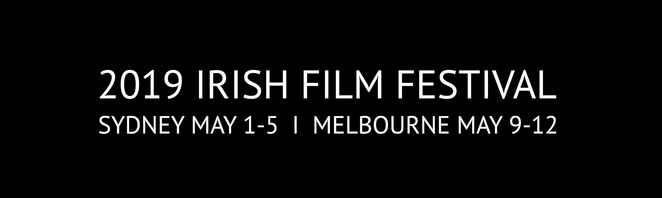 irish film festival 2019, community event, fun things to do, cinema goers, movie buffs, foreign films, international movies, night life, date night, opening night film event, float like a butterfly, a lifetime of stories, documentaries, chauvel cinema paddington, the camino voyage, unquiet graves, captain morten and the spider queen, the lonely battle of thomas reid, metal heart, the drummer nd the keeper, dublin oldschool, between land and sea, short film winners screening, no party for billy burns, gaze, lgbtqi plus short film screening, kino cinema melbourne