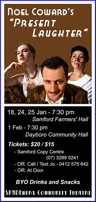 Noel Coward play, Present Laughter, Samford Village, Dayboro Village, Spadewerx Community Theatre