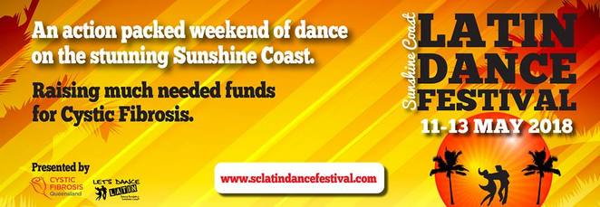 Sunshine Coast Latin Dance Festival, 3 day weekend, 100% profits raised to Cystic Fibrosis QLD, Lake Kawana Community Centre, latin dance champions, Australasian Samba Queen Competition, workshops, Mother's Day Beach Party, latin food vans, full festival passes, individual event passes, workshop passes, performers and competitors passes