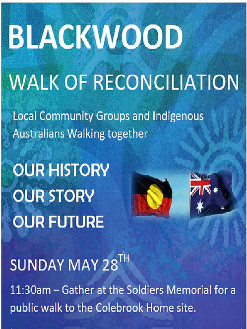 blackwood walk of reconciliation, national reconciliation week, reconciliation, blackwood uniting church, blackwood reconciliation group. blackwood, eden hills, colebrook reconciliation park, poster