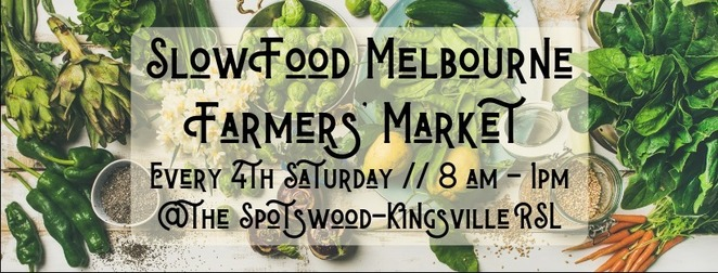 slow food melbourne farmers' market, community event, fun things to do, shopping, market stalls, family fun, spotswood kingsville rse, spotsword, heritage markets, organic food, biodynamic food, spray free seasonal fruit, vegetables, nuts, grains, meat, poultry, dairy, fermented foods, artisanal products, pantry staples, support victorian farmers, artisanal producers, fermented food, free street parking, spotswood station, gold coin donation, westside community