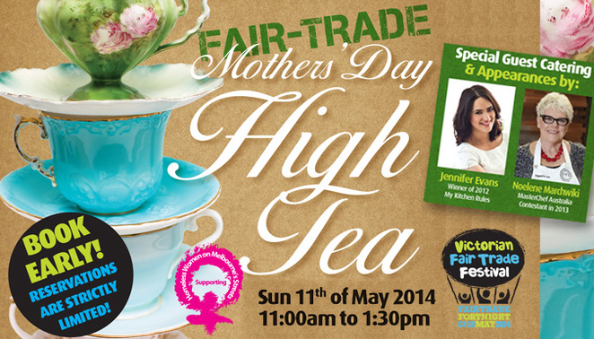 Fair trade, Moral Fairground's Fair Trade Mother's Day High Tea