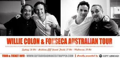 Fonseca and Willie Colon in Australia