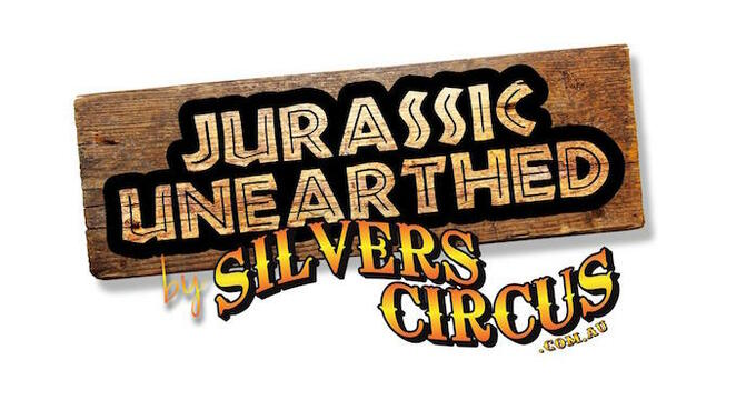 Jurassic Unearthed, Sivers Circus, Ballarat Showgrounds, family fun, children