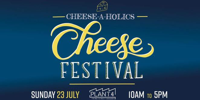 cheese festival, adelaide cheese, south australia cheese, cheeseaholics