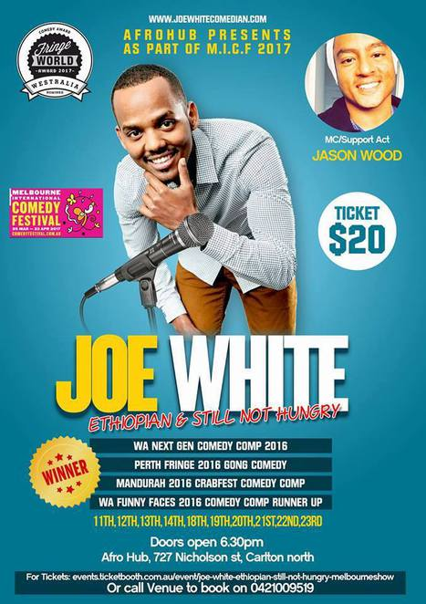 joe white, ethiopian and still not hungry, comedy, afrohub, melbourne international comedy festival, micf, sudanese, jason wood, support act, community event, fun things to do, night life, carlton north, events, ticket booth, comedian, jason wood