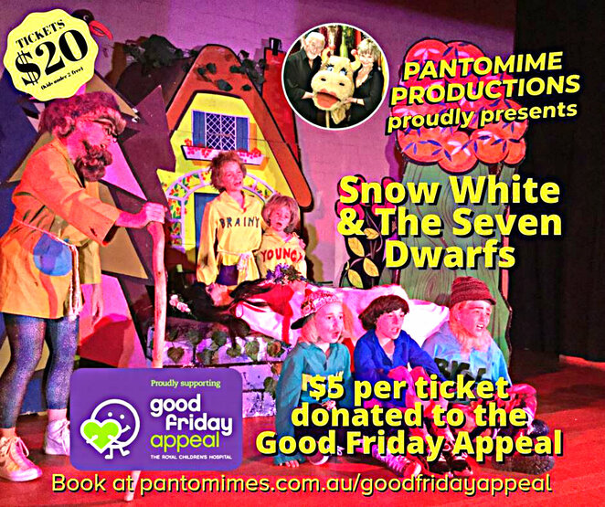 pantomime productions, snow white and the seven dwarfs, good friday appeal, royal childrens hospital melbourne, good friday appeal kids day out 2019, good friday appeal kick for the kids 2019, good friday appeal do it for the kids evening, marvel stadium, the plenary, mcec, melbourne convention and exhibition centre, st john's church hall, malvern east, live performance, community event, fun things to do, fun for kids, fundraiser, charity, a pantomime, stage performance, performing arts, local hero, support the cause