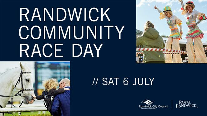 randwick community race day 2019, community event, fun things to do, randwick city council, royal randwick, free event, australian turf club, children's activities, entertainment, live shows