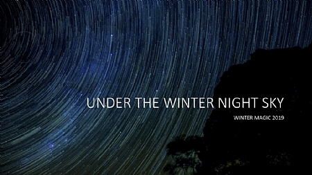 Under The Night Sky, Winter Magic Festival Katoomba, The Blue Mountains, Winter