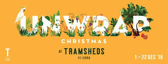 Unwrap Christmas at Tramsheds