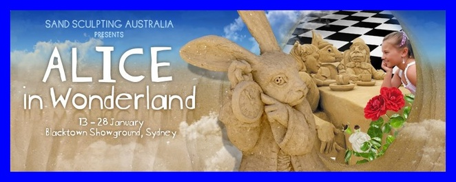 Alice in Wonderland, sand sculptures, Blacktown Showground