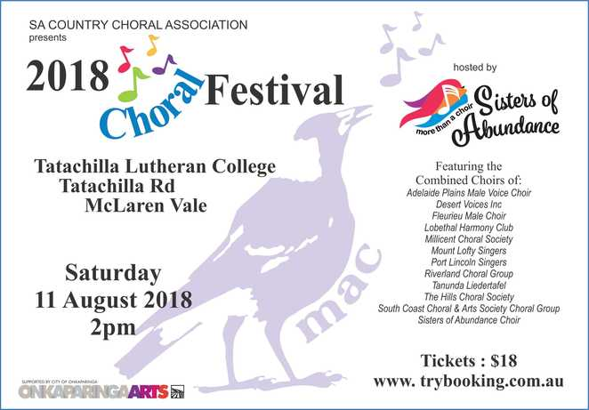 The 2018 Choral Festival will feature choirs from all over South Australia