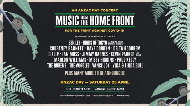 music from the home front 2020, an anzac day concert online 2020, fight against covid-19, community event, fun things to do, performing arts, ben lee, birds of tokyo, west australian symphony orchestra, courtney barnett, dave dobbyn, delta goodrem, g flip, ian moss, jimmy barnes, kevin parker, marlon williams, missy higgins, paul kelly, the rubens, the wiggles, vance joy, vika & linda bull, frontier touring, channel 9, mushroom