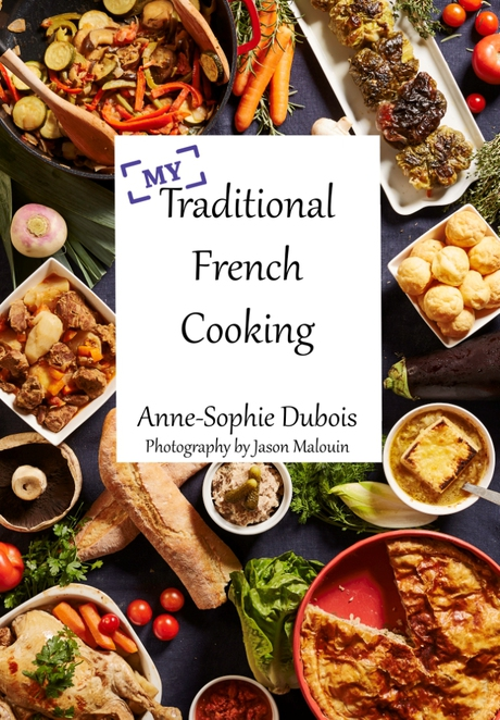 My Traditional French Cooking, Anne-Sophie Dubois, cooking, French, recipes, bilingual, Brisbane,
