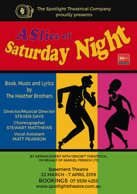 A Slice of Saturday Night, Spotlight Theatre, musical theatre, musical, night club, teenagers, the heather brothers, party drugs, intoxicated, club a go-go