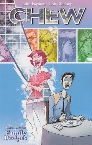 Chew, comics, Oni Press, Chew volume 8, cannibal, cannibalism, superpowers, food, Family Recipes