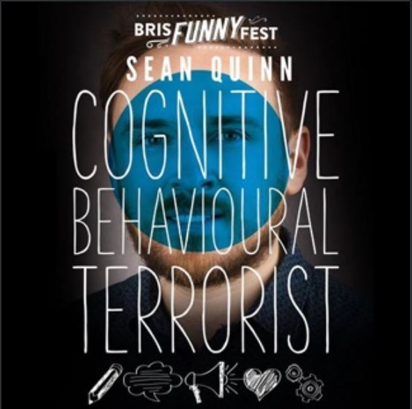 cognitive behavioral terrorist , brisfunny fest 2019