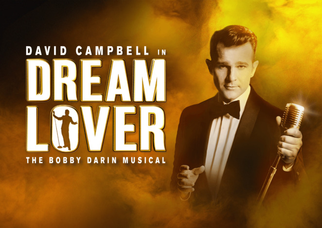 dream lover, david campbelll, hannah fredericksen, marina prior, martin crewes, marney mcqueen, rodney dobson, oscar mulcahy, state theatre melbourne, community event, show play, theatre, entertainment, fun things to do, actors, musical, melbourne cbd, orchestra, performance, performing arts, bobby darin autobiiography, sandrea dee, dodd darin, movie stars, celebrity