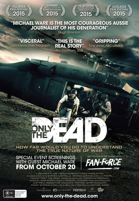 only dead film iraq michael ware production war correspondent