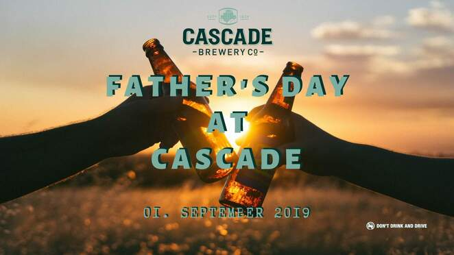 Father's Day at Cascade Brewery