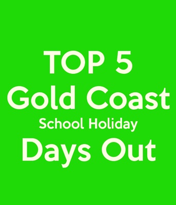 Gold Coast days out, what's on Gold Coast