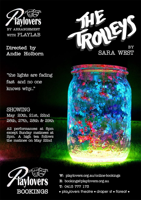The Trolleys, Sara West, Playlovers, Andie Holborn