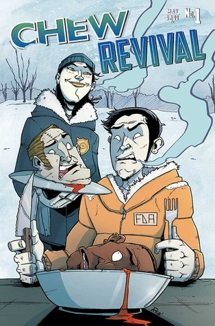 chew revival, Chew, comics, cannibalism, Revival, funny comics, gruesome comics, zombies, zombie comics, books about food, crossovers, comic crossovers