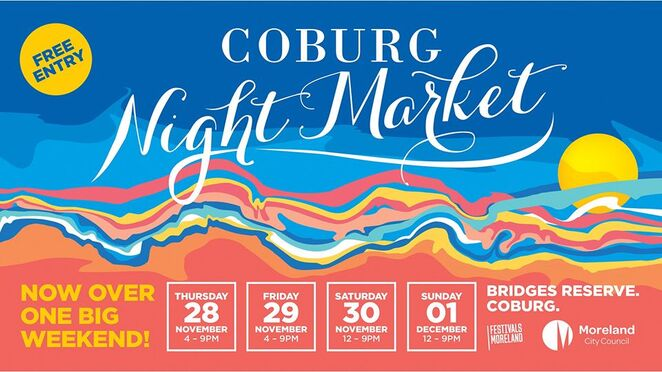 coburg night market 2019, community event, fun things to do, bridges reserve, free market event, food and drink, shopping, bars, stage program, hand made, artisan wares, family fun, live performances, college of knowledge, danika smith, gordon koang, djs, stoic records, tekwani, dive team 5, surpreise chef, lauren brydie, yirgjhily, fulton records, baked goods, feelds, dianas, tess guthrie, teenage dads, the mamas, ps music group, eaglemon, david thor, sannia, francesca gonzalez, cool sounds, sex on toast