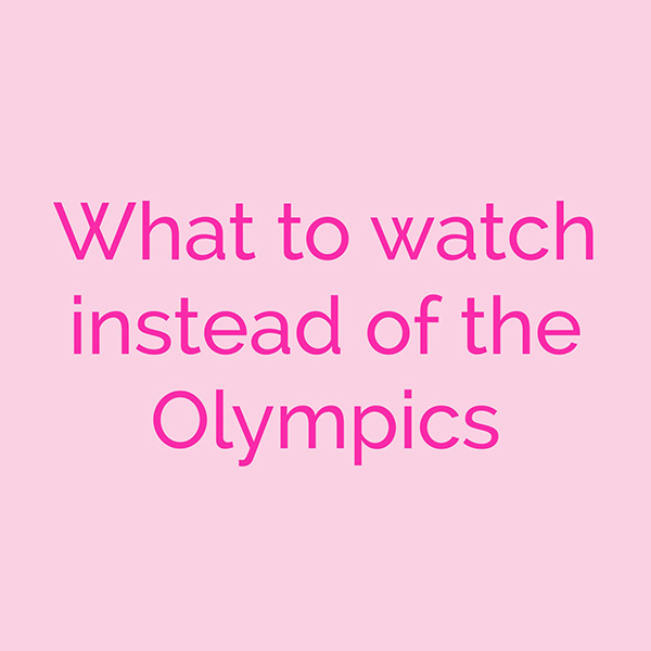 watch-instead-olympics