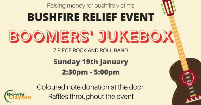 bushfire relief event, boomers' jukebox, bowls clayton, clayton bowls club, charity, fundraiser, bands, live music, entertainment, community event, fun things to do, activities, raffles, live rock and roll, the bistro and bar, bushfire relief, donations