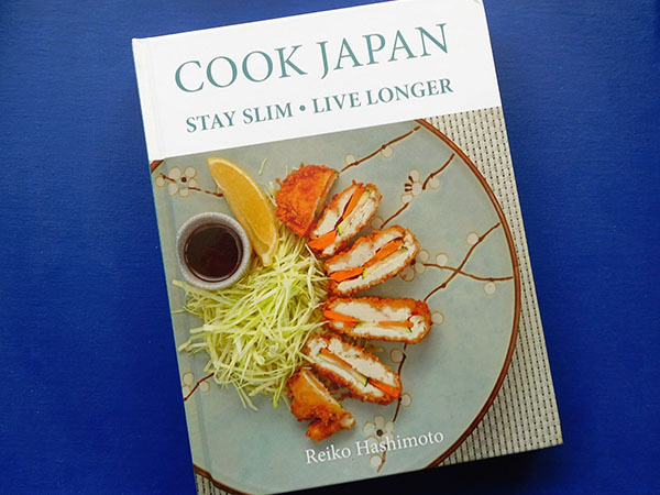 Cook japan book review everywhere cook japan is a cookbook for staying slim and living longer written by reiko hashimoto the book is packed with over a hundred modern and traditional forumfinder Images