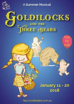 Goldilocks, three, bears, live,theatre,school,holidays,fab,nobs,factory, production,fun,things,to,do,activity,cheap