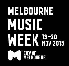 Melbourne Music Week,Live gigs,Melbourne live music,underground artists Melbourne,