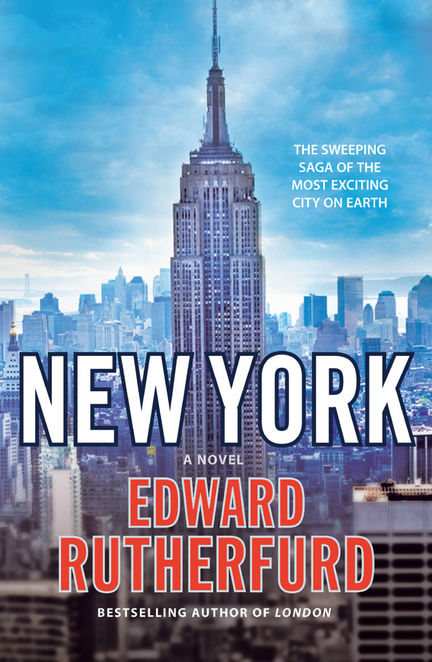 New York, Edward Rutherfurd, Masters Family, New York City Novel, NYC book