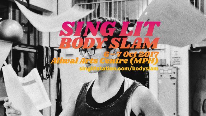 Sing lit body jam, poetry and prowrestling, grapple max dojo, greg glorious ho, prowrestling singapore