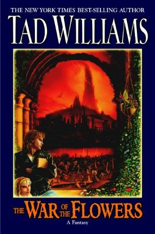 The War of the Flowers, Tad Williams, fantasy novel, books about fairies for adults