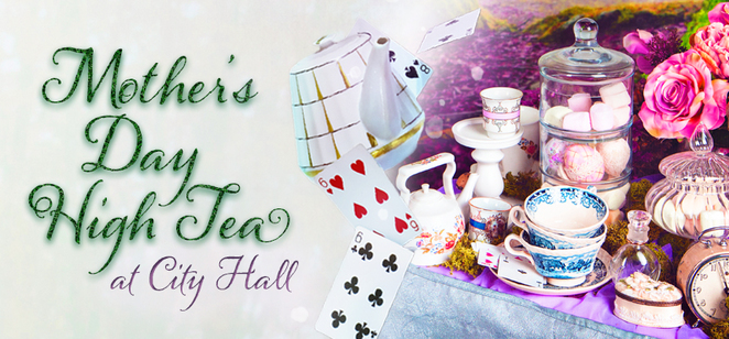 newcastle, high tea, mothers day, 2021, whats on, cic theatre, city hall, newcastle venues, whats on, mum, family friendly, high tea locations, 2021,