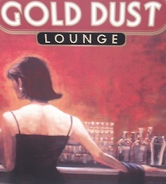 The Gold Dust Lounge #5