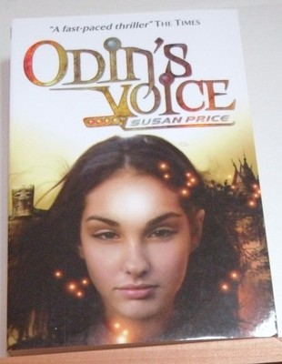 Odin's Voice (2005) by Susan Price
