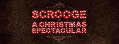 Scrooge, A Christmas Spectacular